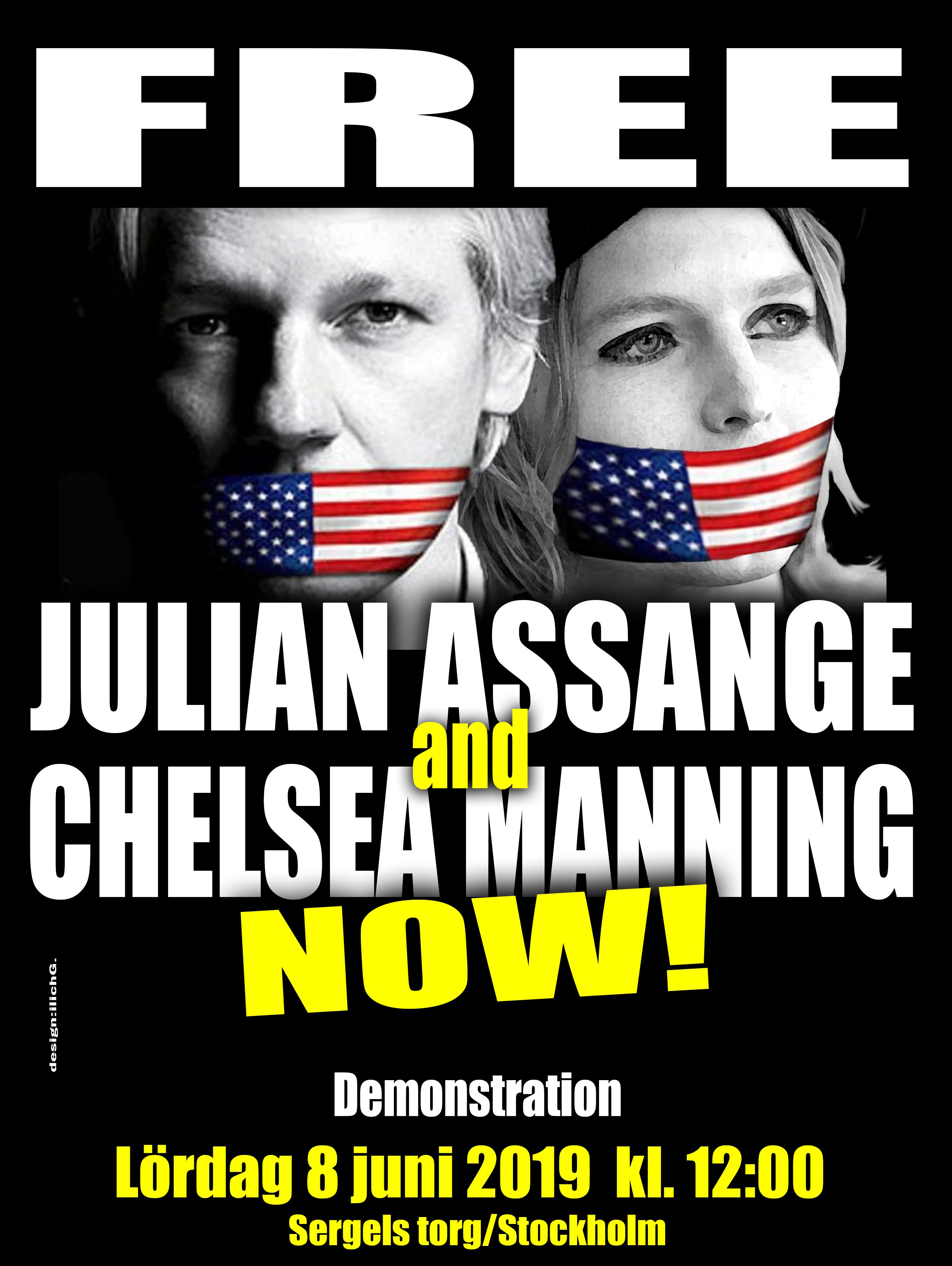 FREE JULIAN ASSANGE and CHELSEA MANNING 8 junio 2019